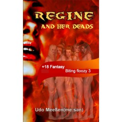 Biting floozy -3 - Regine...