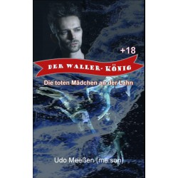 Der Waller-König