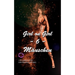 Mäuschen - Girl on Girl 6 -...