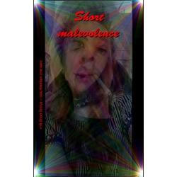 Short Malevolence
